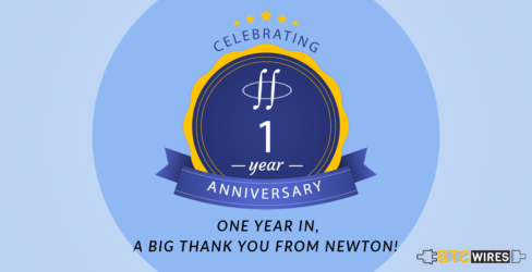 One Year In, a Big Thank You from Newton! | BTC Wires